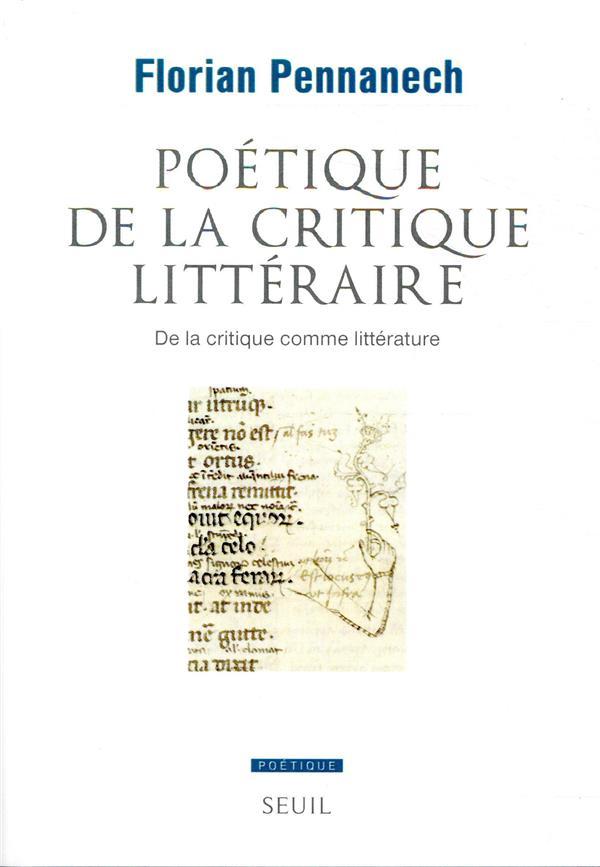 Poétique de la critique littéraire ; de la critique comme littérature