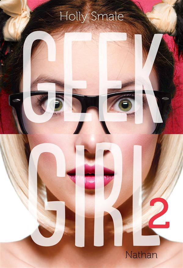 Geek girl T.2
