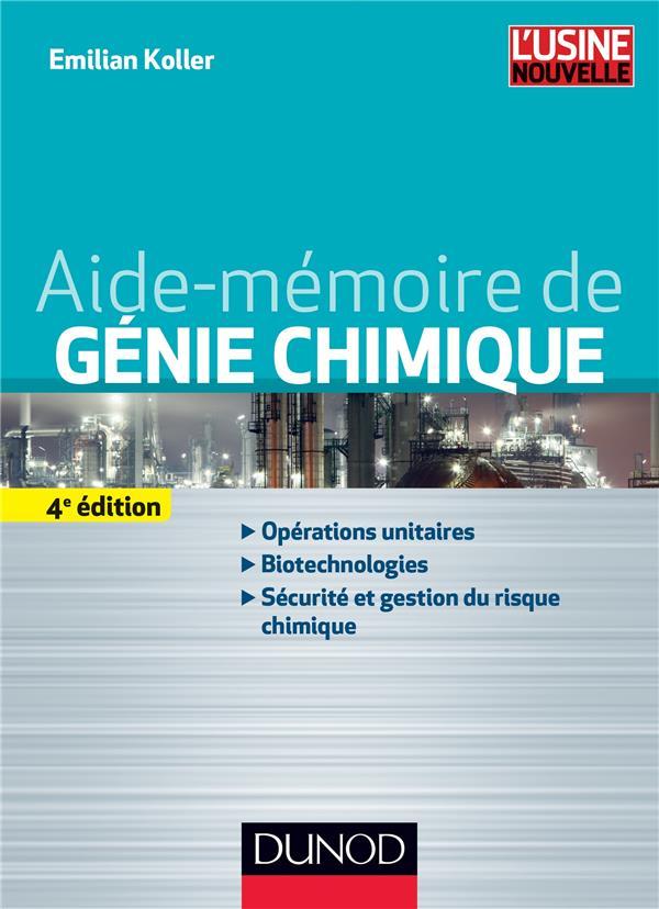 Aide-Memoire De Genie Chimique (4e Edition)