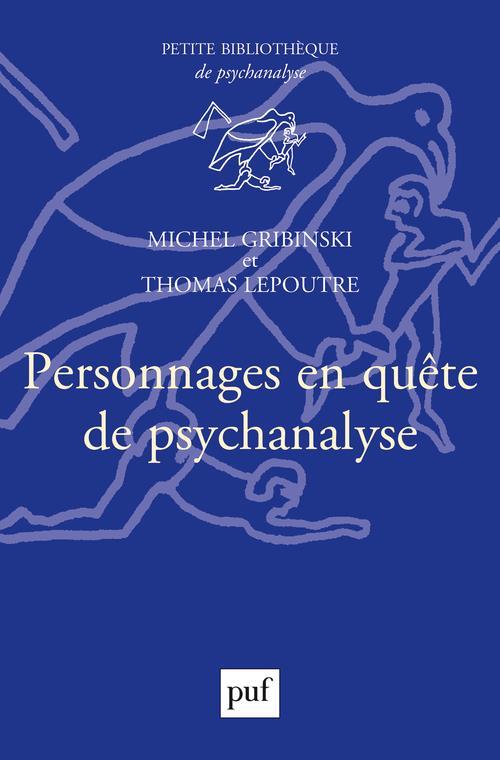 PERSONNAGES EN QUETE DE PSYCHANALYSE GRIBINSKI/LEPOUTRE
