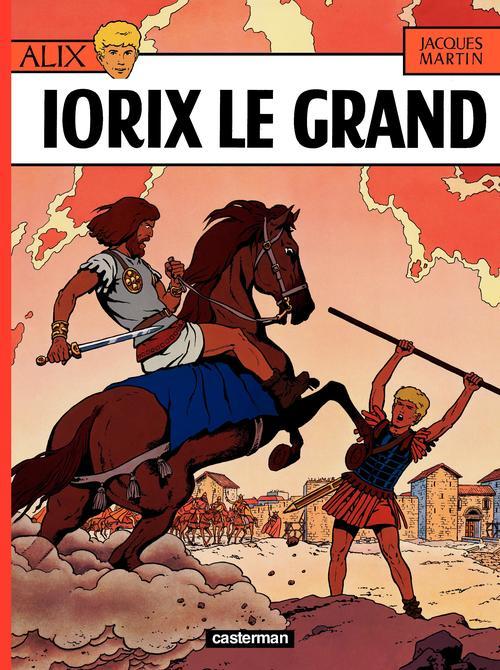 Alix T.10 ; Iorix le grand