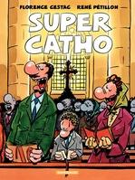 Vente Livre Numérique : Cestac pour les Grands - tome 1 - Super Catho  - René Pétillon