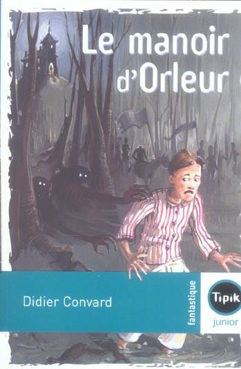 Le manoir d'Orleur