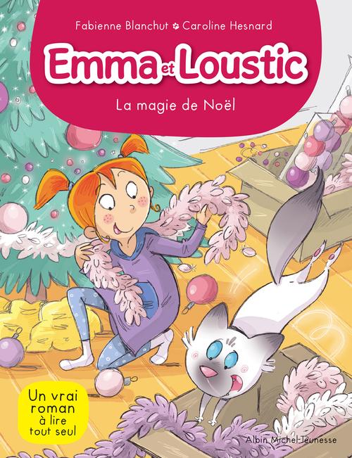 Emma et Loustic t.8 ; la magie de Noël