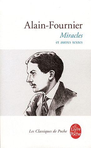 Miracles ; Et Autres Textes