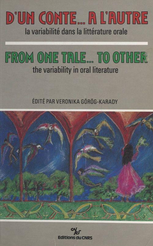 D'un conte a l'autre ; la variabilite dans la litterature orale