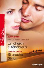 Vente Livre Numérique : Un cheikh si ténébreux - Si proche de lui  - Olivia Gates - Crystal Green