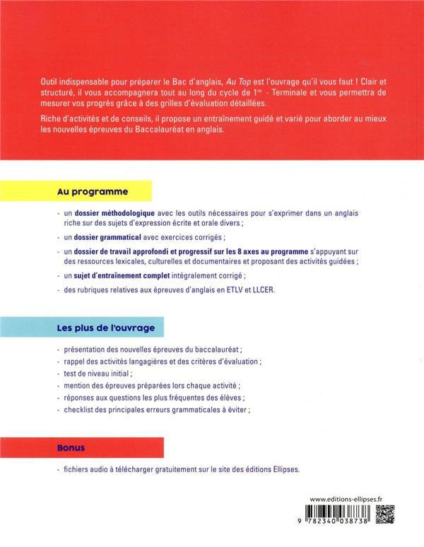 Au top en anglais à l'oral et à l'écrit. méthodes, outils et activités pour les nouvelles épreuves du bac