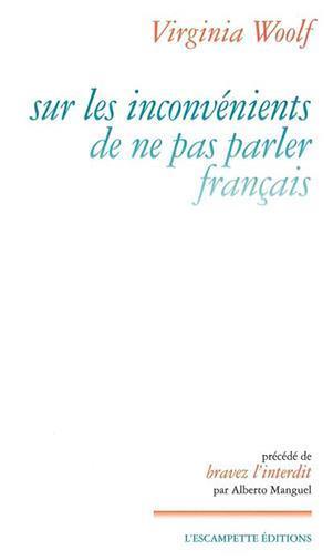 Sur les inconvénients de ne pas parler le Francais