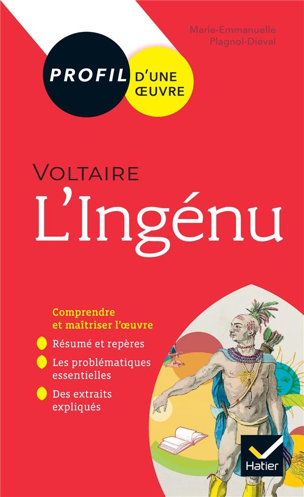Voltaire, l'ingénu ; toutes les clés d'analyse pour le bac