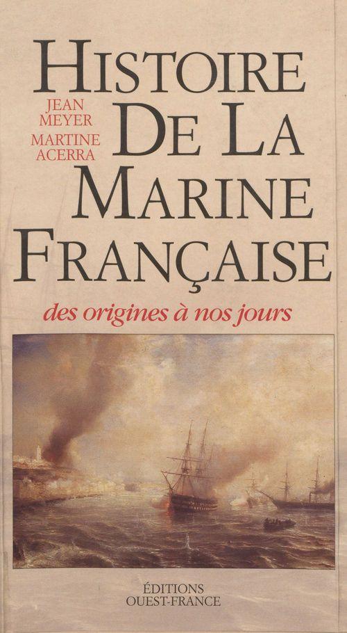 Histoire de la marine française des origines à nos jours