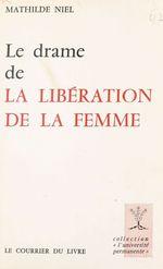Le drame de la libération de la femme