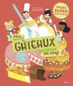Vente EBooks : Mes gâteaux de chef  - Pierre-Olivier Lenormand