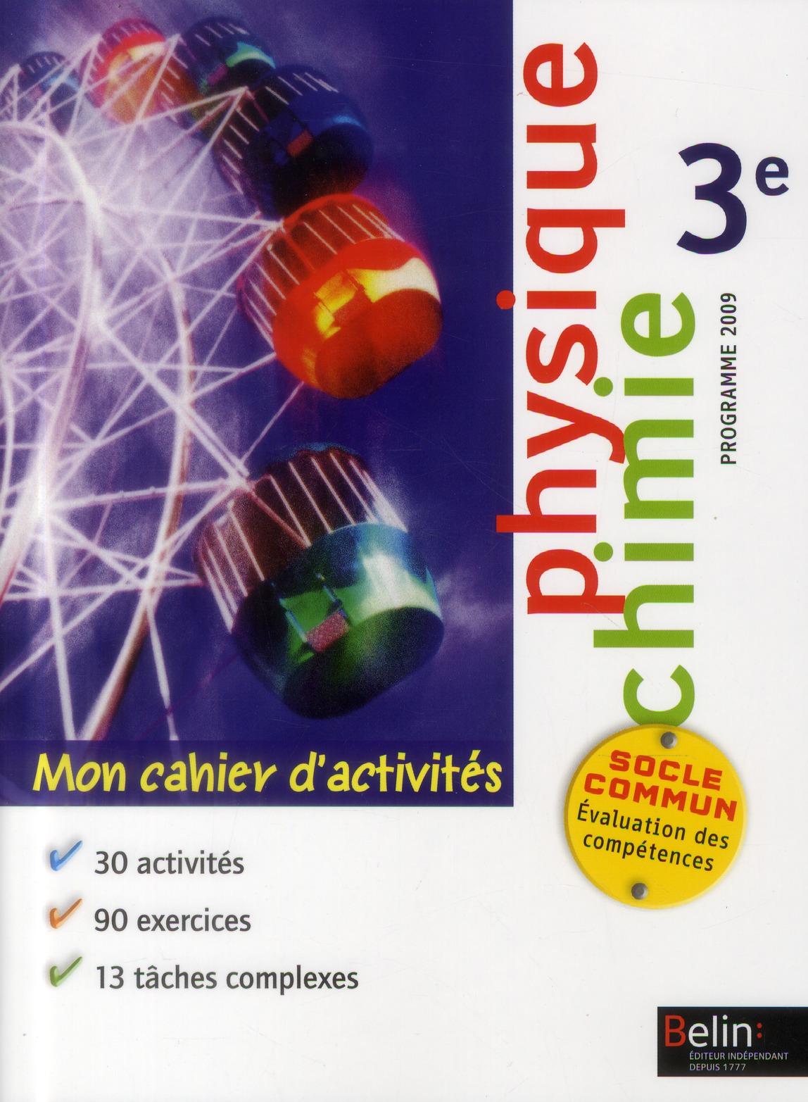 Mon Cahier D'Activites ; Physique-Chimie ; 3eme
