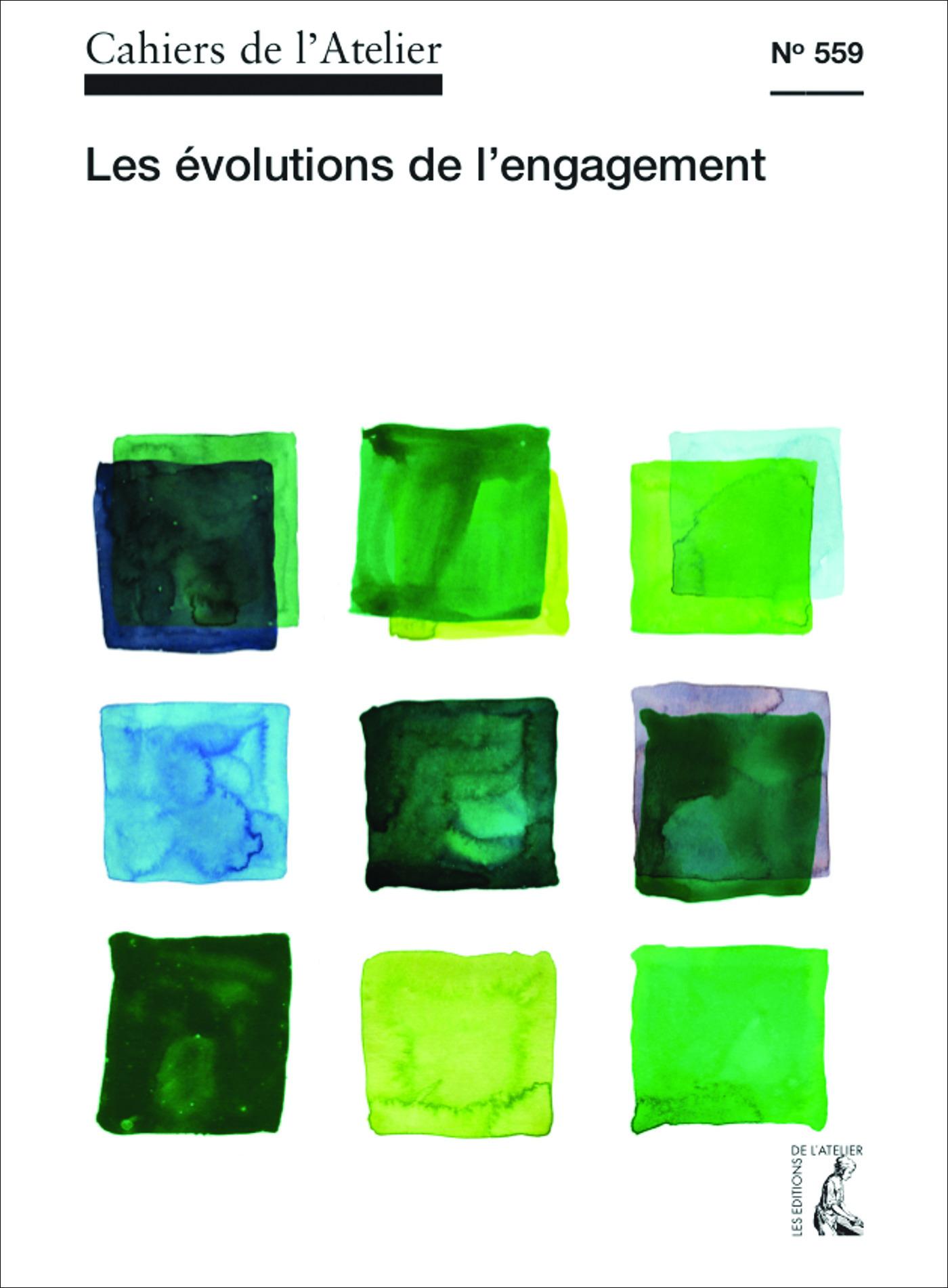 Cahiers de l'atelier T.559 ; nouveaux modes d'engagement