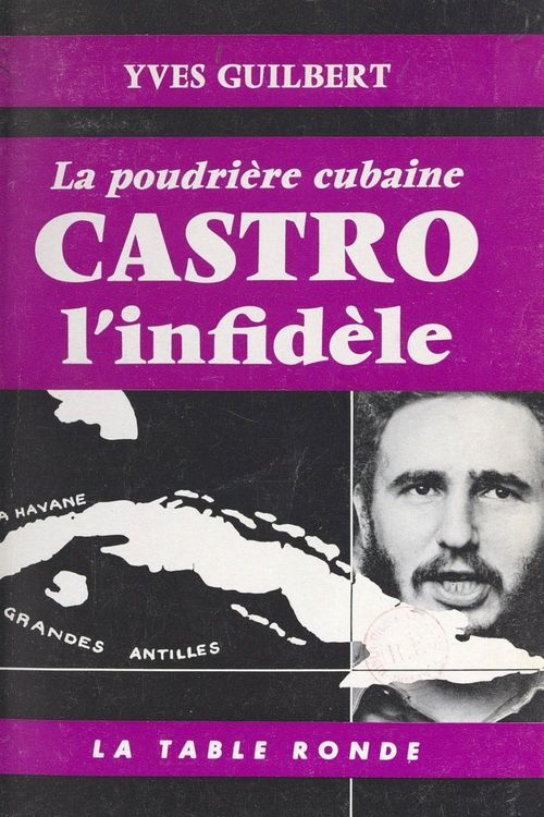Castro l'infidèle  - Yves Guilbert