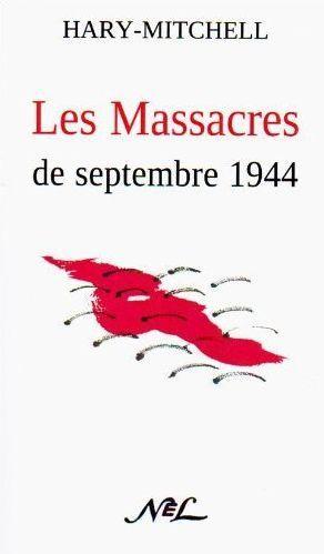 Les massacres de Septembre 1944