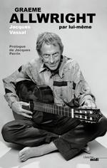 Vente EBooks : Graeme Allwright par lui-même  - Jacques VASSAL - Graeme ALLWRIGTH
