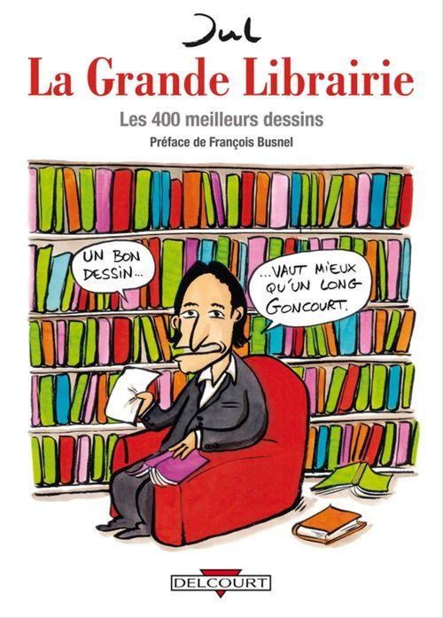 la Grande Librairie ; les 400 meilleurs dessins