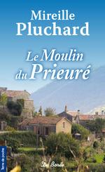 Vente Livre Numérique : Le Moulin du Prieuré  - Mireille Pluchard