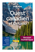 Ouest Canadien et Ontario 5ed  - Collectif Lonely Planet - LONELY PLANET ENG - LONELY PLANET FR