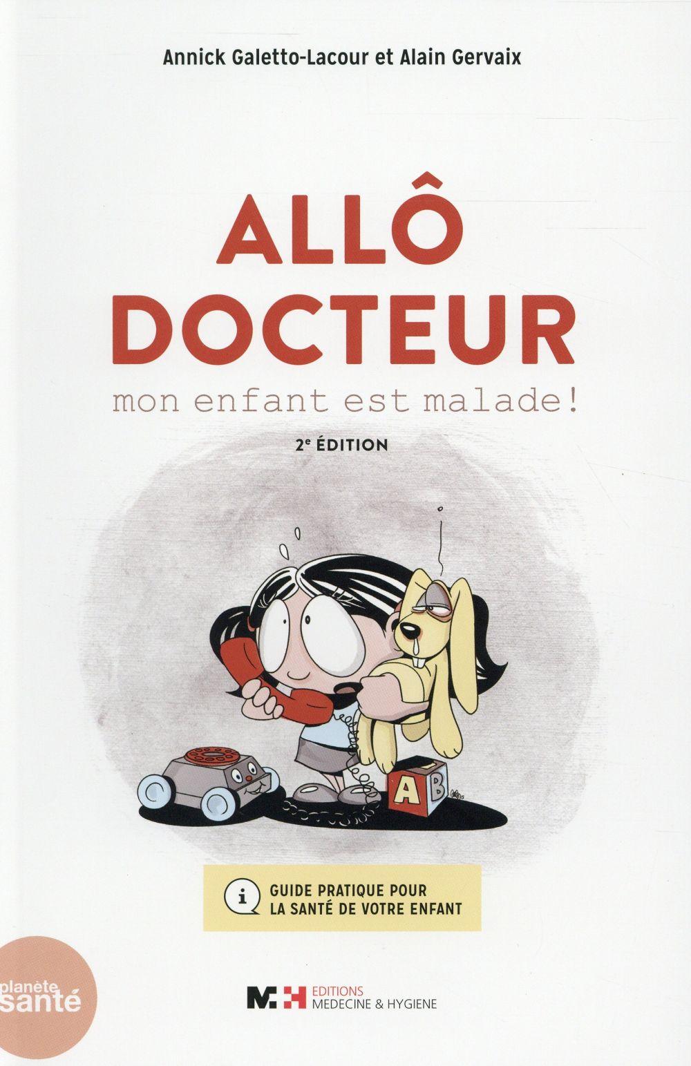 Allo docteur mon enfant est malade, 2e ed