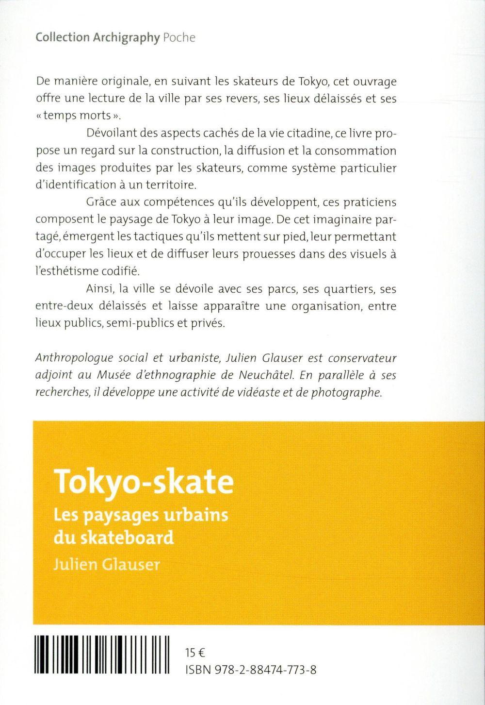 Tokyo-skate ; les paysages urbains du skateboard