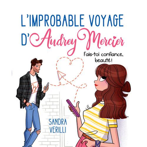 L'improbable voyage d'Audrey Mercier - Tome 2