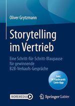 Storytelling im Vertrieb  - Oliver Grytzmann