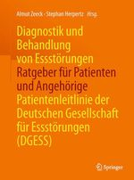 Diagnostik und Behandlung von Essstörungen - Ratgeber für Patienten und Angehörige  - Stephan Herpertz - Almut Zeeck