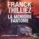 Vente AudioBook : La Mémoire fantôme  - Franck Thilliez