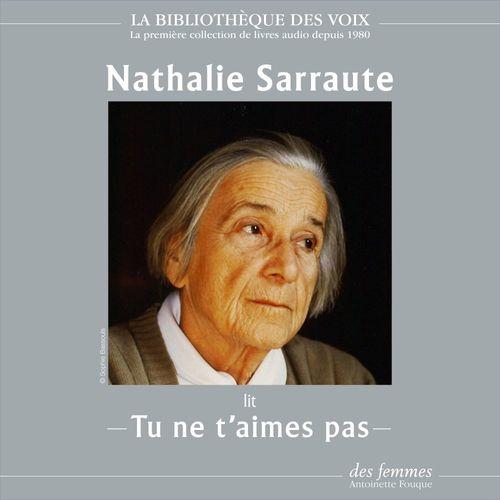 Vente AudioBook : Tu ne t'aimes pas  - Nathalie Sarraute