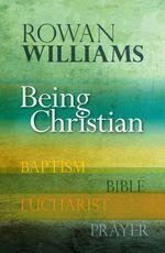 Being Christian  - Williams Rowan