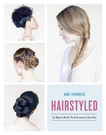 Vente EBooks : Hairstyled  - Anne Thoumieux