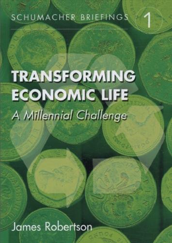 Transforming Economic Life