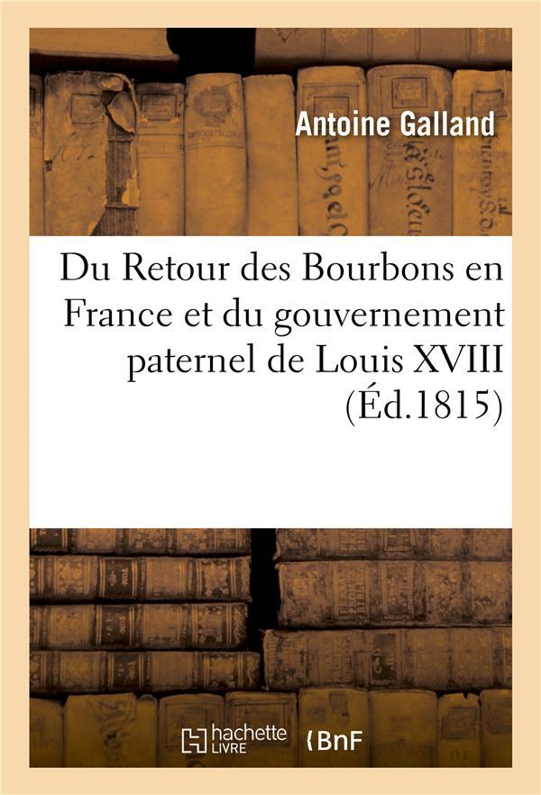 Du retour des bourbons en france et du gouvernement paternel de louis xviii
