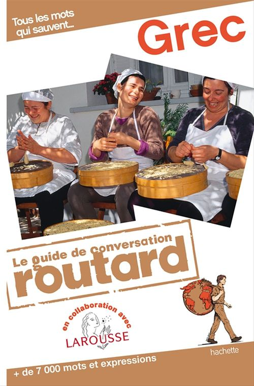 Le guide de conversation Routard ; grec