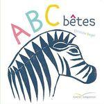 Vente Livre Numérique : ABC bêtes  - Christine Beigel