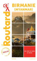 Guide du Routard ; Birmanie (Myanmar) (édition 2021/2022)