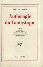 Vente Livre Numérique : Anthologie du fantastique  - Roger Caillois