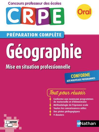 Géographie ; CRPE ; préparation complète ; oral (édition 2017)