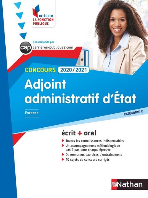 Adjoint administratif d'État ; concours ; écrit + oral (édition 2020/2021)