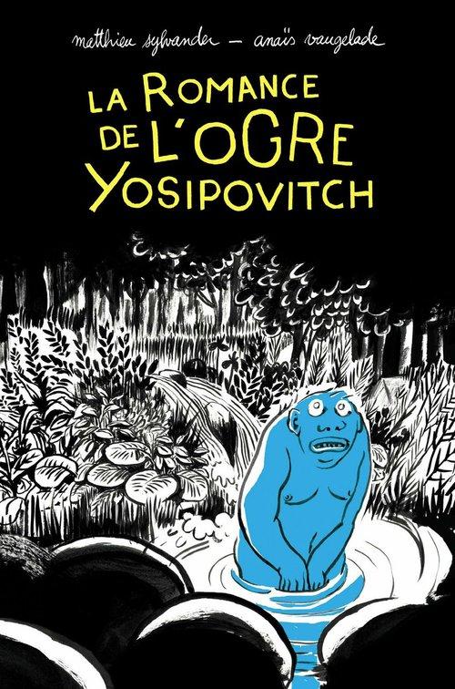 La romance de l'ogre Yosipovitch ; chroniques de l'oural