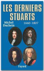Les derniers Stuarts ; 1660-1807