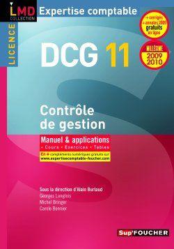 DCG 11 ; contrôle de gestion ; manuel et applications (édition 2009-2010)