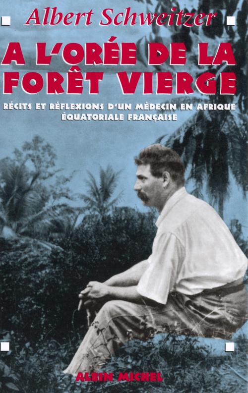 à l'orée de la forêt vierge (édition 1995)