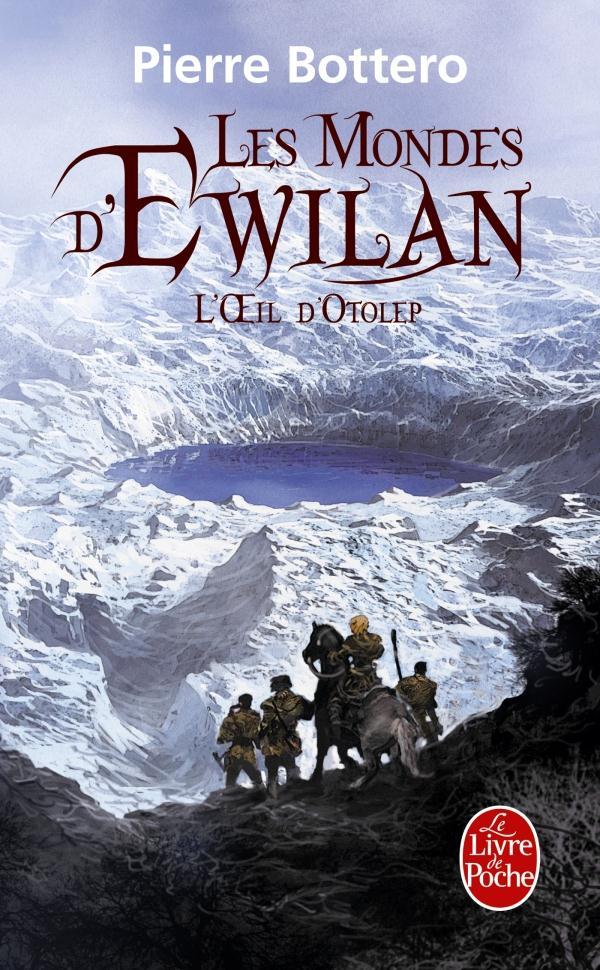 les mondes d'Ewilan t.2 ; l'oeil d'Otolep