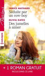 Vente Livre Numérique : Séduite par un cow-boy - Des jumelles à aimer - Le lien du coeur  - Peggy Moreland - Olivia Gates - Janice Maynard