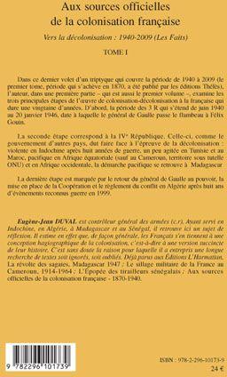 Aux sources officielles t.1 ; de la colonisation française vers la décolonisation 1940-2009