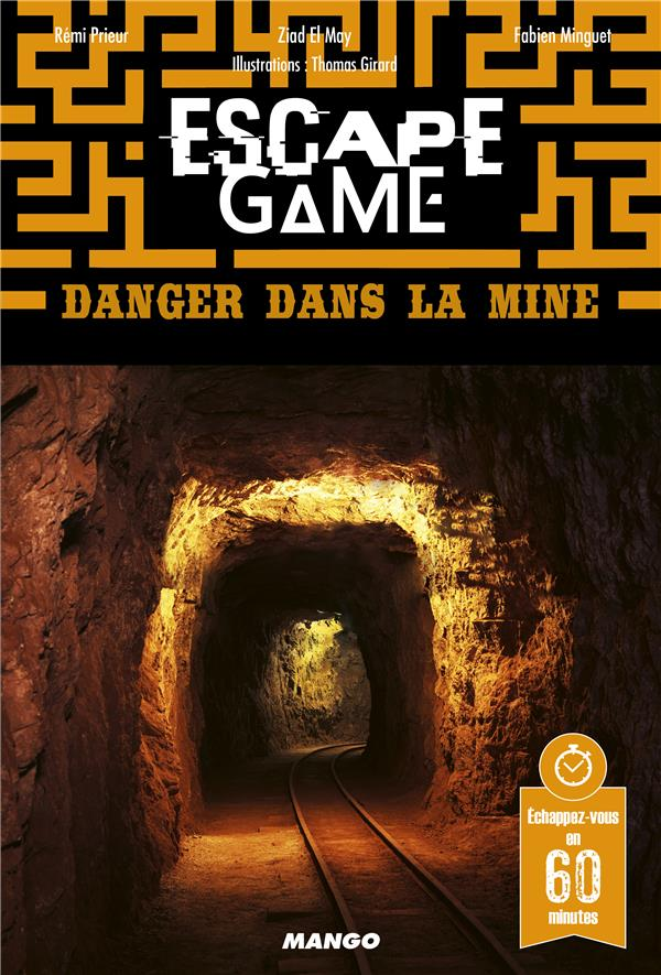 Escape game ; danger dans la mine